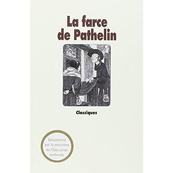 La Farce de Pathelin. Adaptation d'une farce du XVe siècle