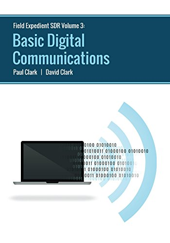 Field Expedient SDR: Basic Digital Communications (English Edition)