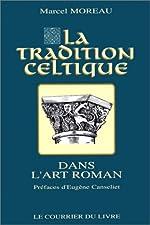 La Tradition celtique dans l'art roman de Marcel Moreau