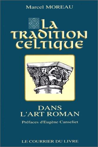 La Tradition celtique dans l'art roman