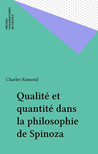 Qualit et quantit dans la philosophie de Spinoza
