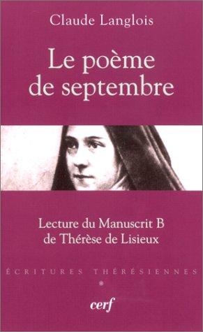 Le Pome de septembre : Lecture du Manuscrit B de Thrse de Lisieux