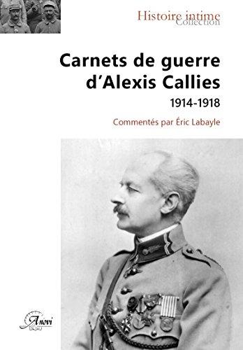Carnets de guerre d'Alexis Callies - 2eme édition: ex 9782951342309