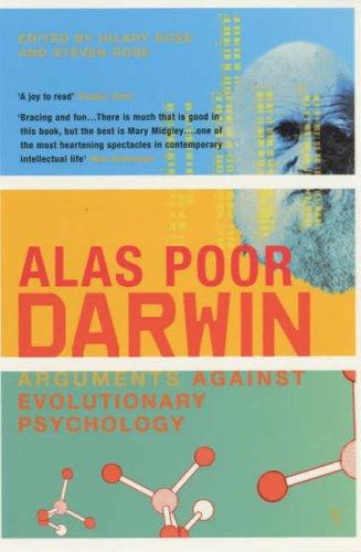 Alas Poor Darwin: Arguments Against Evolutionary Psychology por Hilary Rose