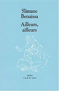 """Afficher """"Ailleurs, ailleurs"""""""