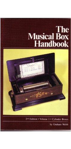 The Musical Box Handbook Cylinder Boxes: 001
