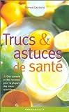 """Afficher """"Trucs et astuces de santé"""""""