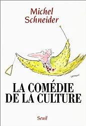 La comédie de la culture