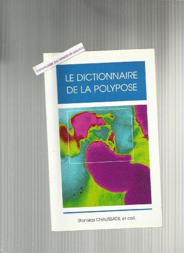 Le dictionnaire de la polypose