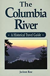 Columbia River: A Historical Travel Guide