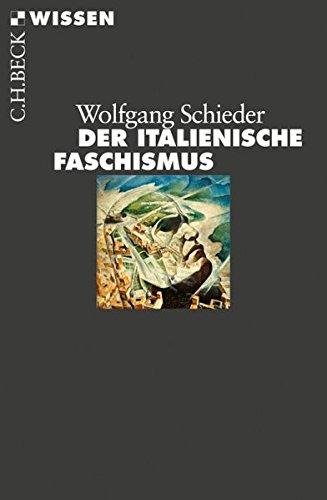 Der italienische Faschismus: 1919-1945