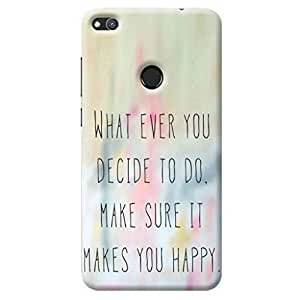 Honor 8 Lite Back Cover/ Huawei Honor 8 Lite Slogan Printed Multicolor Back Cover By Make My Print