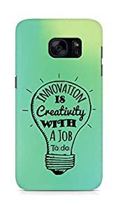 Amez Innovation is Creativity with a Job to do Back Cover For Samsung Galaxy S7