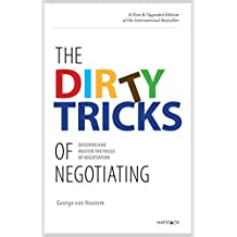 The Dirty Tricks of Negotiating: Discover and Master the Rules of Negotiating (English Edition)