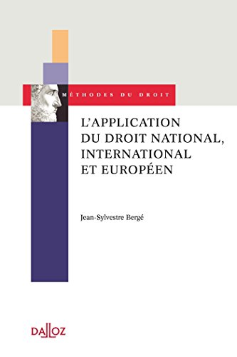 L'application du droit national, international et européen