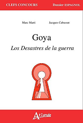 Goya, Los Desastres de la guerra