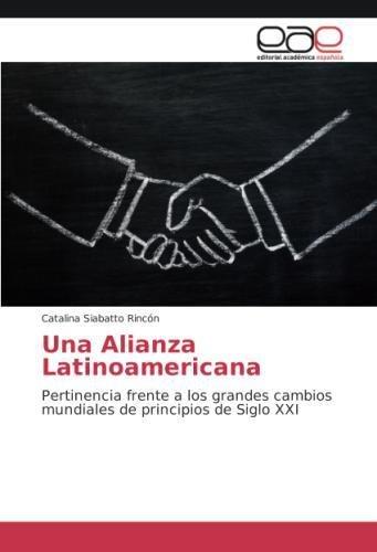 Una Alianza Latinoamericana