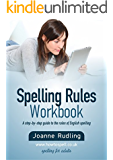 Spelling Rules Workbook (English Edition)