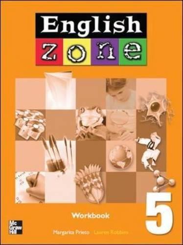 ENGLISH ZONE WORKBOOK 5: Workbook Bk. 5