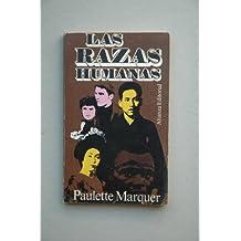 Marquer, Paulette - Las Razas Humanas / Paulette Marquer