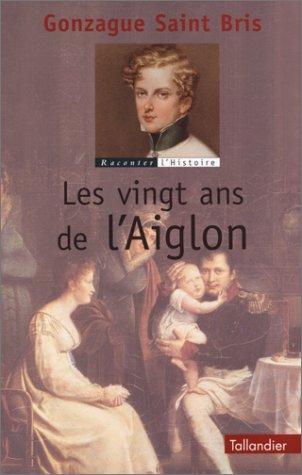 Les vingt ans de l'Aiglon par Gonzague Saint Bris