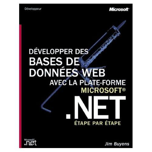 Bases de données Web avec .NET : Étape par Étape (avec CD-Rom)