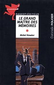 """Afficher """"Le commandeur Le grand maître des mémoires"""""""