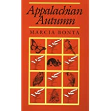 Appalachian Autumn (Pitt Series in Nature & Natural History) by Marcia Bonta (1994-07-28)