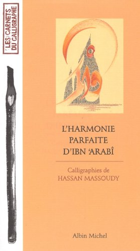 L'Harmonie parfaite d'Ibn 'Arabi