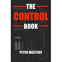 [(The Control Book)] [Author: Peter Masters] published on (July, 2009)