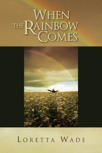 ebook: When the Rainbow Comes (B003XRE846)