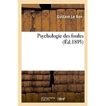 Psychologie Des Foules (Philosophie)