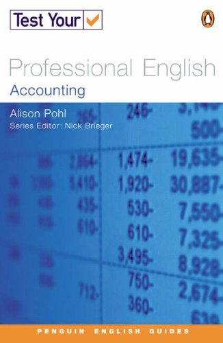 Portada del libro Test Your Professional English: Accounting (Penguin Joint Venture Readers) by Alison Pohl (2002-04-05)
