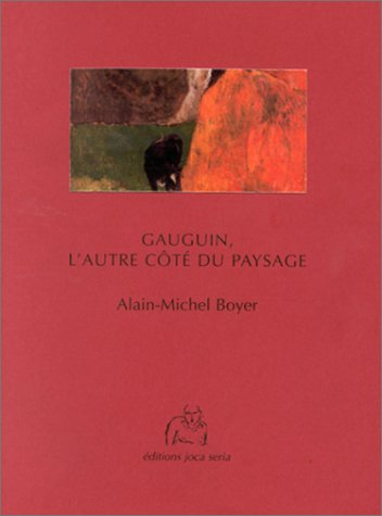 Gauguin : L'Autre Côté du paysage