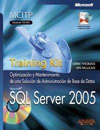 Sql server 2005 - training kit examen 70-444 (+CD-rom)