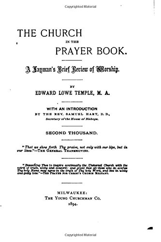 The Church in the Prayer Book, A Layman's Brief Review of Worship