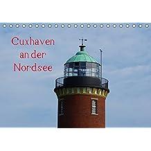 Cuxhaven an der Nordsee (Tischkalender 2018 DIN A5 quer): Faszinierende Küstenstadt in Niedersachsen (Monatskalender, 14 Seiten ) (CALVENDO Orte) [Kalender] [Apr 01, 2017] kattobello, k.A.