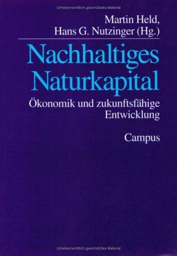 Nachhaltiges Naturkapital: Ökonomik und zukunftsfähige Entwicklung (2001-05-14)