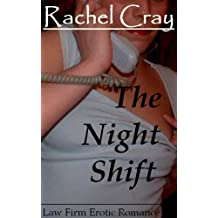 The Night Shift (Law Firm Love Book 7)