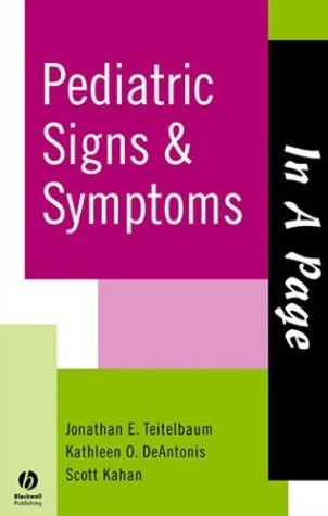 Pediatric Signs and Symptoms (In a Page) (In a Page Series) by Jonathan Teitelbaum (2004-06-01)