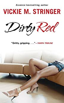 Dirty Red: A Novel (English Edition) di [Stringer, Vickie M.]