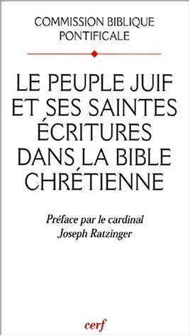 Le peuple juif et ses saintes écritures dans la Bible chrétienne