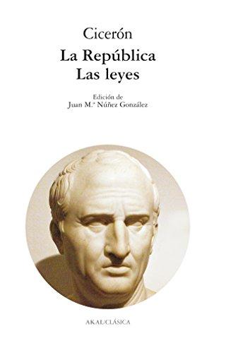 La república y las leyes (Clásica) por Cicerón