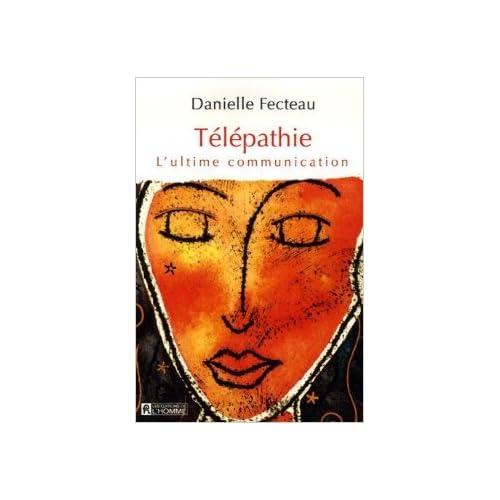 Télépathie : L'ultime communication de Danielle Fecteau ( 14 septembre 2006 )