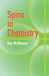 Spins in Chemistry (Dover Books on Chemistry) by R Mcweeny (2004-07-30)