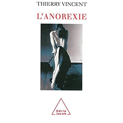 L' Anorexie (Sciences Humaines)