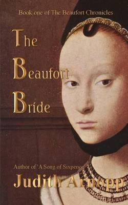 [The Beaufort Bride] (By (author)  Judith Arnopp) [published: March, 2016]