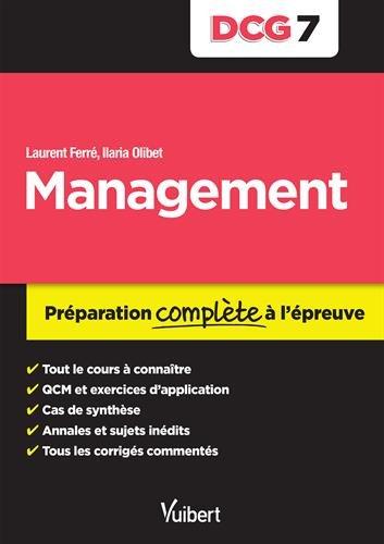 DCG 7. Management - Préparation complète à l'épreuve