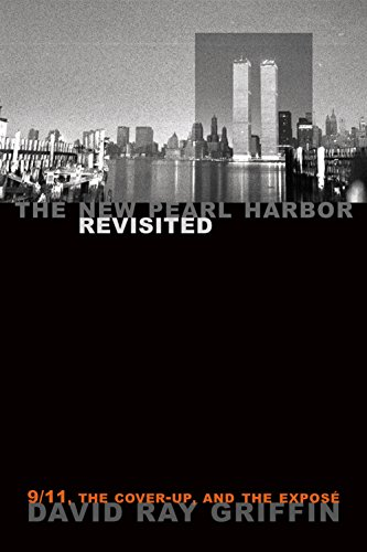 The New Pearl Harbor Revisited: 9/11, the Cover-Up, and the Exposé (English Edition)