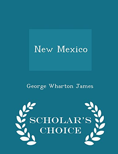New Mexico - Scholar's Choice Edition
